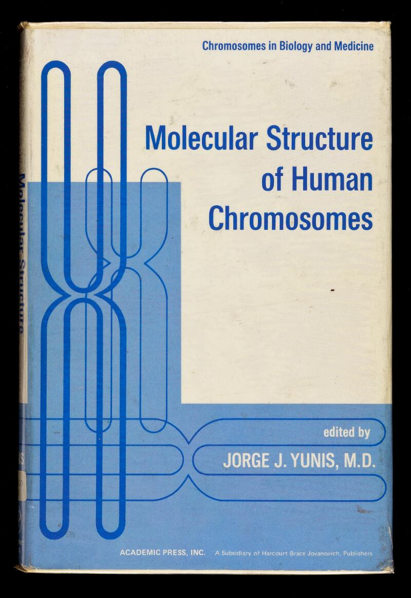 Chromosomes in Biology and Medicine Molecular Structure of Human Chromosomes ^ 7 Ш J .йи iriiiiilìnrmtàìììitli III 11«^ . JC ■  - ШЩ Ш JORGE J. YUNIS, M Ш ■ 3 'ШШ ' Íí/ î ACADEMIC PRESS, INC. A Subsidtary of Harcourt Brace Jovanovtch. Publt