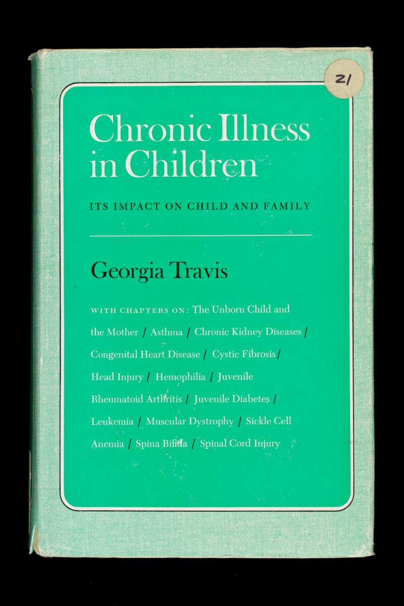 with chapters on : The Unborn Child and ■ : X- the Mother Asthma Chronic Kidney Diseases Congenital Heart Disease Head Injury Hemophilia m Juvenile I Rheumatoid Artritis Juvenile Diabete? Leukemia Muscular Dystrophy Sickle Cell Anemia Spina BiMa Spinal Cord Injury (lg:'5.::' Í-J.!- ' ITS IMPACT ON CHILD AND FAMILY