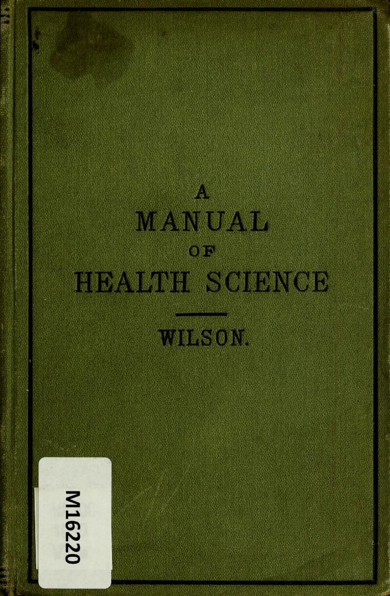 A AN UAL OF HEALTH SCIENCE WILSON.