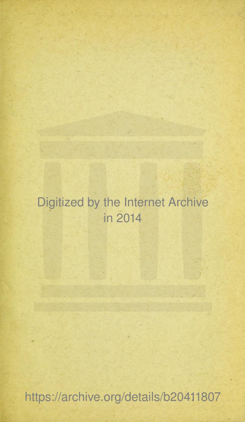 Digitized by tlie Internet Archive in 2014 https://archive.org/details/b204l1807