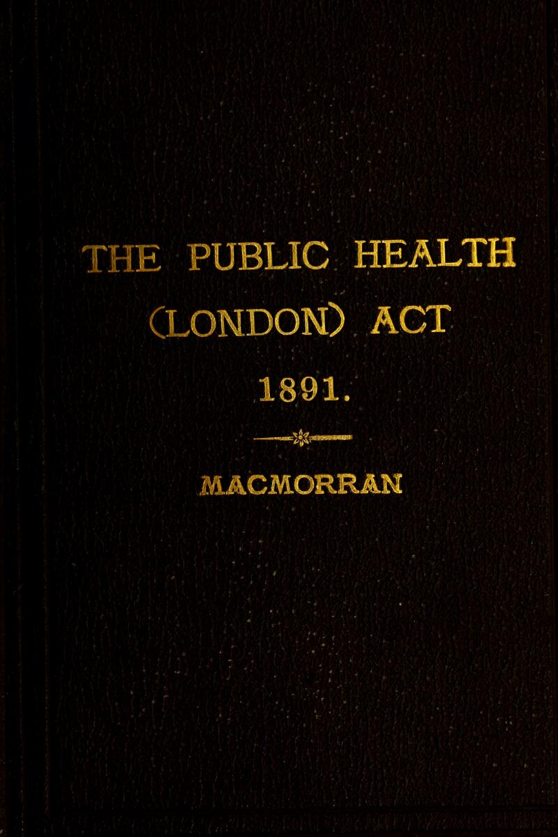THE PUBLIC HEALTH ACT iiifl 1891.