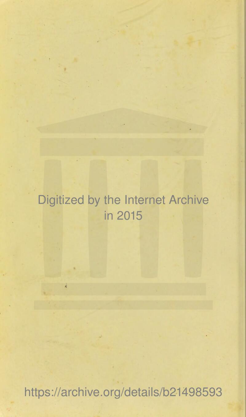 Digitized by the Internet Archive in 2015 https://archive.org/details/b21498593