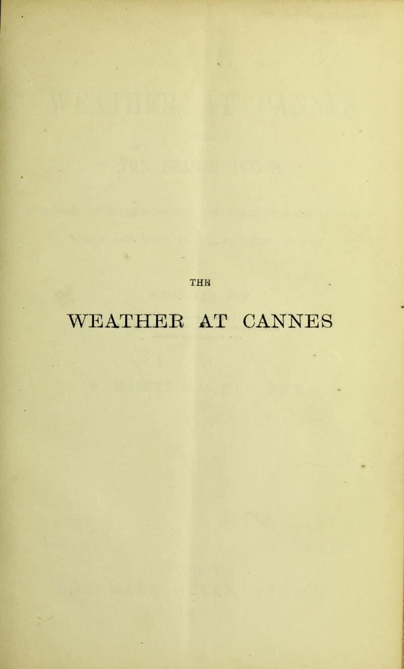 THB WEATHER AT CANNES