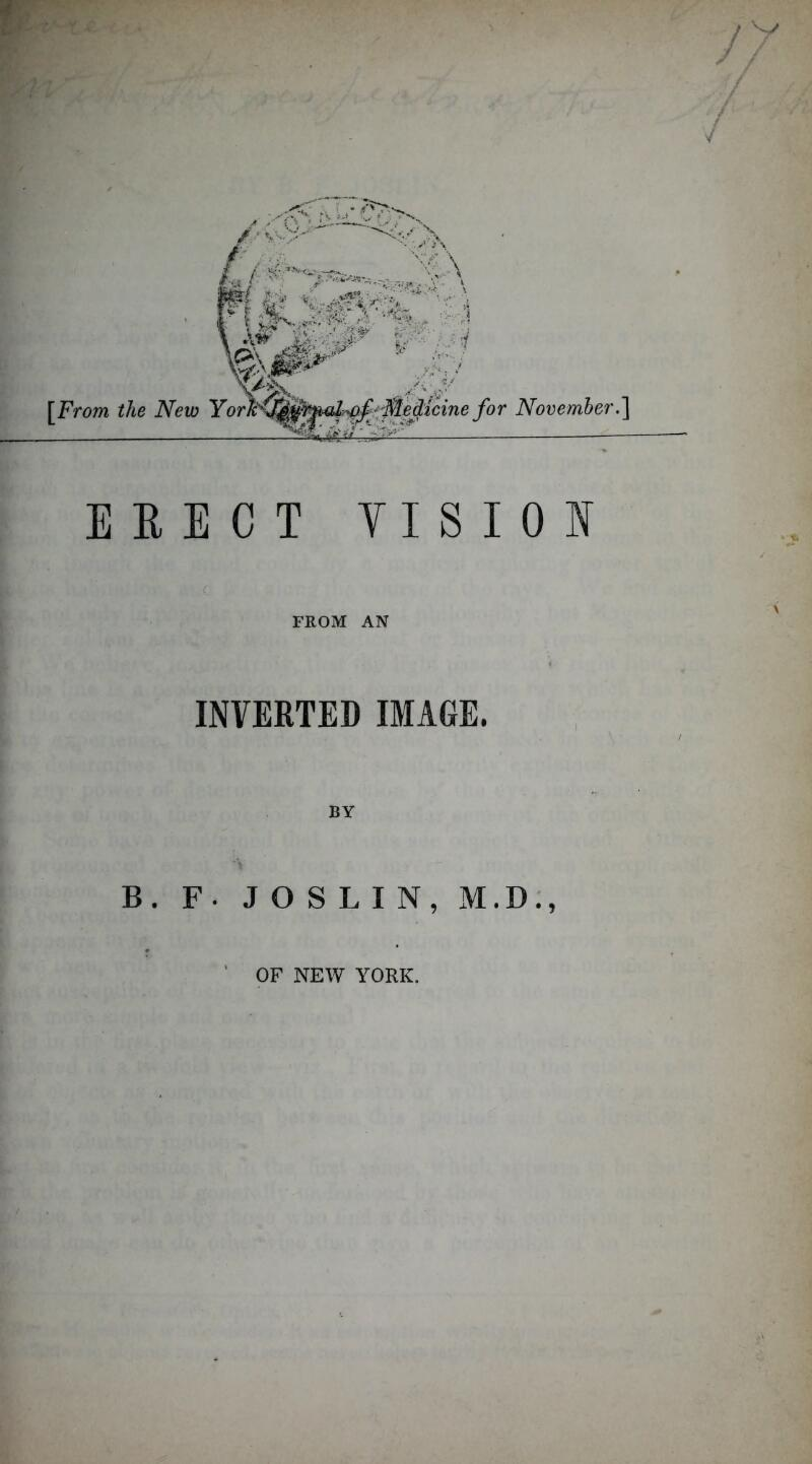 EEECT TISIOS ( FROM AN ' L- INVERTED IMAGE. B. F. JOSLIN, M.D;, ' OF NEW YORK.