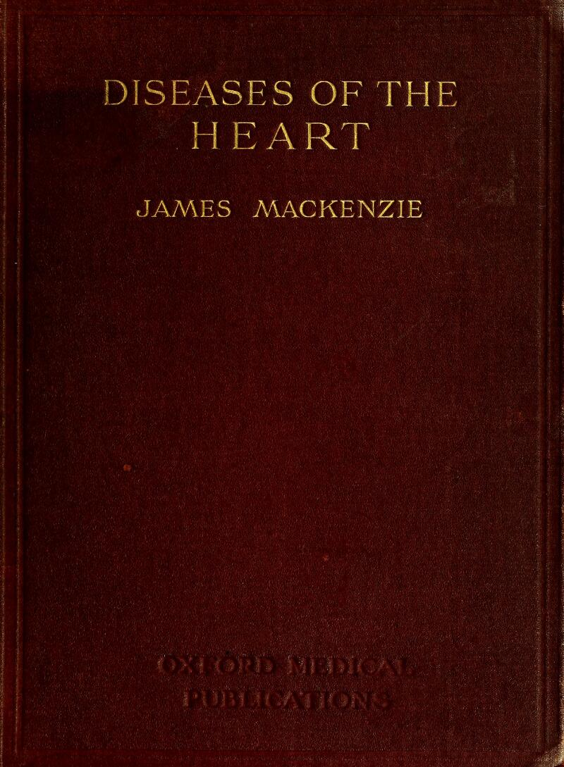 DISEASES OF THE HEART JAMES MACKENZIE