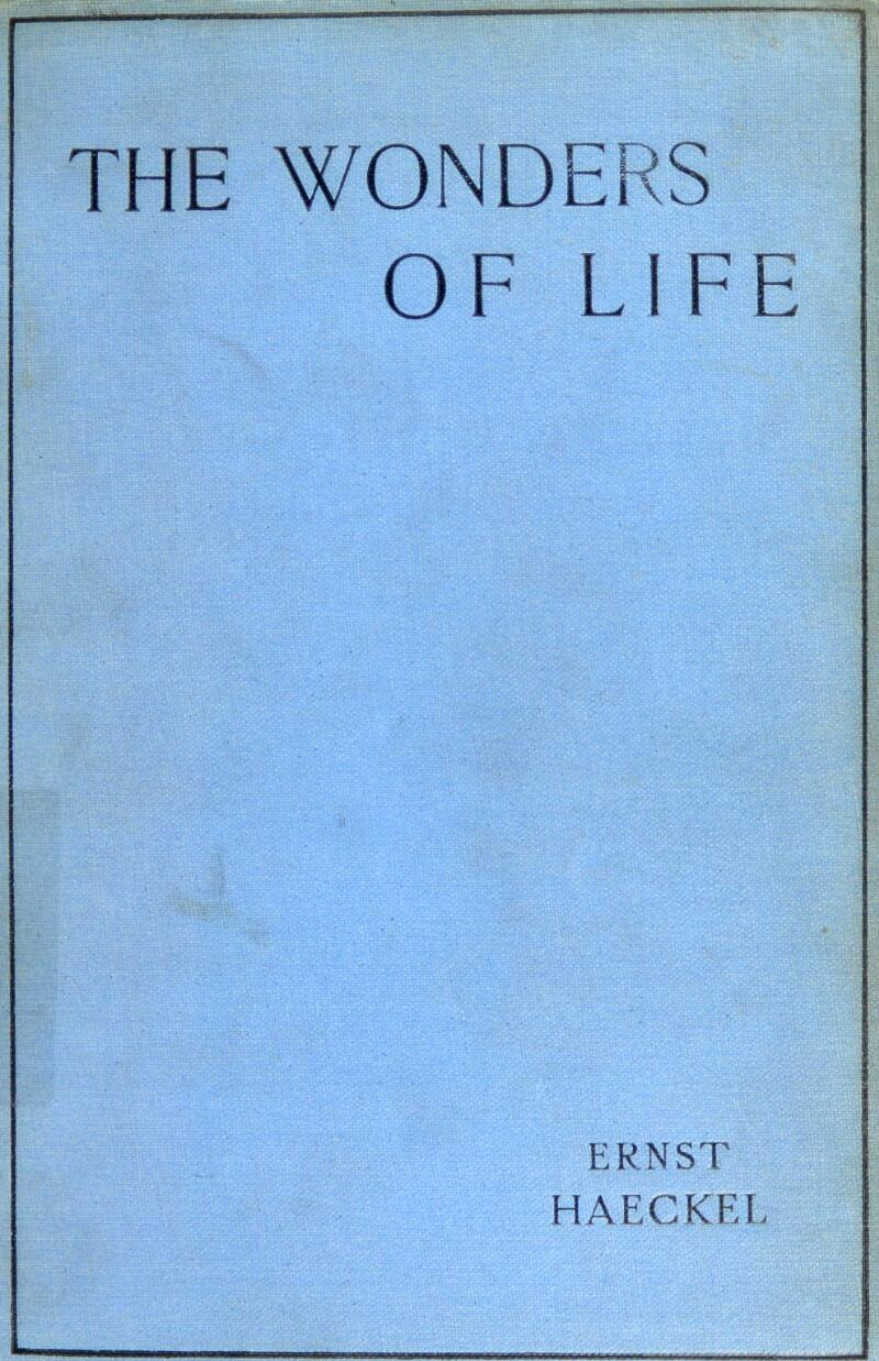 OF LIFE ERNST HAECKEL