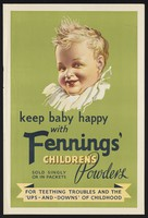 view A happy baby, advertising Fenning's Children's Powder. Colour lithograph.
