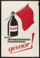 view A bottle of alcoholic drink with a red flag attached to it; advertising the danger of driving after drinking. Colour lithograph, 193-.
