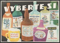 view Bottles labelled with humorous quotations comparing healthy lifestyle with excessive drinking; representing consequences of alcohol abuse. Colour lithograph by Pekárek, 1952.
