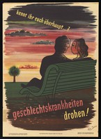 view A young man and woman sitting together on a park bench, with a warning against the danger of sexually transmitted disease due to sex with unfamiliar partners. Colour lithograph by G.C. Schulz, ca. 1946.
