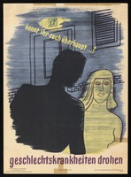 view A man approaching a woman in the street, with a warning against the danger of sexually transmitted disease due to sex with unfamiliar partners. Colour lithograph attributed to G.C. Schulz, ca. 1947.