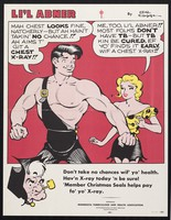view Li'l Abner (American cartoon hero) telling his girl friend Daisy Mae that he is about to have a chest x-ray for tuberculosis. Colour lithograph after Al Capp, 195-.
