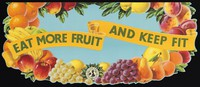 view Eat more fruit and keep fit / Retail Fruit Trade Federation Ltd.