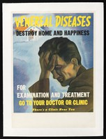 view An American man in despair at the thought of infecting his wife and child with a sexually transmitted disease. Colour lithograph, ca. 1944.