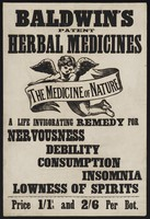 view Baldwin's Patent Herbal Medicines : the medicine of nature : a life invigorating remedy for nervousness, debility, consumption, insomnia, lowness of spirits.