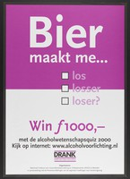 view A multiple-choice question about the harmful effects of beer advertising a quiz on alcohol abuse. Colour lithograph by Nationaal Instituut voor Gezondheidsbevordering en Ziektepreventie, 2000.