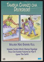 view A mother finds her baby suffering from malarial fever and is carried to the nearest clinic: malaria prevention in Tanzania. Colour lithograph by the Ministry of Health, 2002.