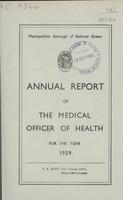 view [Report of the Medical Officer of Health for Bethnal Green Borough].