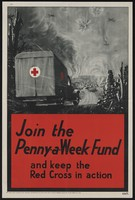 view Join the Penny-a-Week Fund and keep the Red Cross in action : this appeal is made on behalf of the War Organisation of the British Red Cross Society and the Order of St.John of Jerusalem, registered under the War Charoities Act, 1940.