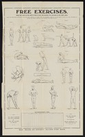 view Free exercises : hang this chart on the wall in front of you and practise the exercises in the ordr given / Health Promotion, Ltd., 19/21 Ludgate Hill, London, E.C.4.