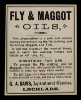 view Fly and maggot oils, poison : this preparation is a safe and certain remedy for preventing the Fly striking, and for killing maggots and tick ...