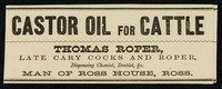 view Castor oil for cattle / Thomas Roper.