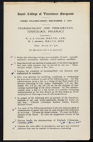 view Third examination - December 2, 1943 : pharmacology and therapeutics, toxicology, pharmacy / Royal College of Veterinary Surgeons ; examiners: R.A.S. Coulter, W.J. Ironside.