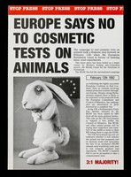 view Europe says no to cosmetic tests on animals ... February 12th 1992 ... 3:1 majority / British Union for the Abolition of Vivisection.