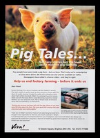 view Pig tales... : not fairy stories but the truth about modern pig farming ... help us end factory farming - before it ends us