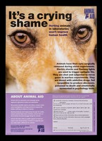 view It's a crying shame : hurting animals in laboratories won't improve human health / Animal Aid.