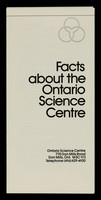 view Facts about the Ontario Science Centre.