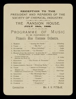 view Reception to the president and members of the Society of Chemical Industry : the Mansion House, July 19th, 1900 : programme of music to be performed by Pitman's Blue Viennese Orchestra.