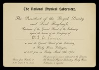 view The National Physical Laboratory : The President of the Royal Society and Lord Rayleigh, chairman of the General Board of the Laboratory, request the honour of the company of...
