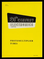 view Photomultiplier tubes / 20th Century Electronics Limited.
