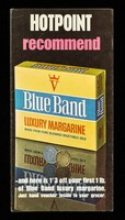 view Hotpoint recommend Blue Band luxury margarine : made from pure blended vegetable oils : and here is 1/3 off your first lb. of Blue Band luxury margarine. Just hand voucher inside to your grocer / Van den Berghs Limited.
