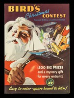 view Bird's Christmas contest : the most thrilling competition invented : 1,500 big prizes and a mystery gift for every entrant : easy to enter- you're bound to win / Alfred Bird & Sons Ltd.