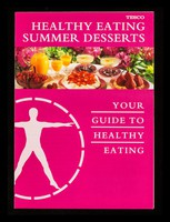 view Healthy eating Summer desserts : your guide to healthy eating / Tesco Stores Limited.