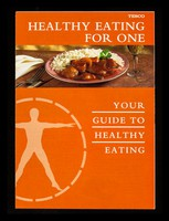 view Healthy eating for one : your guide to healthy eating / Tesco Stores Limited.