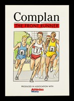 view Complan : the front runner / Crookes Healthcare Limited ; in association with Athletics Weekly.