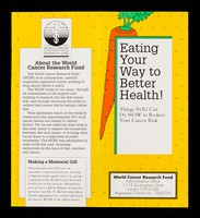 view Eating your way to better health! : things you can do NOW to reduce your cancer risk / World Cancer Research Fund.