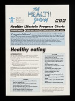 view Healthy lifestyle progress charts : healthy eating, being more active, stopping smoking made easier / Health Education Authority, The Health Show, BBC.