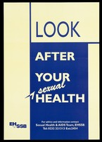 view The word 'Look' against cream with the words 'after your sexual health' against a block of blue; advertisement by the Sexual Health and Aids Team. Colour lithograph.