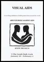 view Two black shapes in the form of figures with their arms wrapped around each other representing an advertisement for an exhibition about Aids posters at The South Mall, Cork. Lithograph.
