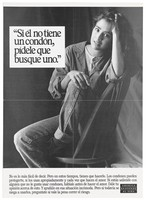 "view A woman sits sideways on a chair with one knee up and one elbow leaning against the back of the chair with the words ""Si él no tiene un condón, pídele que busque uno""; a poster from the America responds to Aids advertising campaign. Lithograph."
