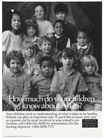 view Children with the words 'How much do your children know about AIDS?'; a poster from the America responds to Aids advertising campaign. Lithograph.
