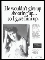 view A woman with her hand in her hair and the other pulling up a sheet around her with a message about how she gave up a partner who took drugs for fear of contracting AIDS; a poster from the America responds to Aids advertising campaign. Lithograph, 1993.