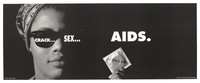 view A black woman wearing glasses and a head scarf holds up a condom packet; advertisment about the dangers of drugs, sex and AIDS by the San Francisco AIDS Foundation. Lithograph by Warwick May, 1991.