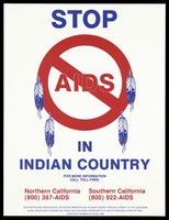 view A no entry sign with the words 'AIDS with four feathers; advertisement by the Native American AIDS Advisory Board. Colour lithograph, 1988.