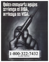 view A hand with a syringe and a warning about the dangers of drugs and AIDS in Spanish; advertisement for an AIDS information line by the Long Beach Health Department. Lithograph by F (...).