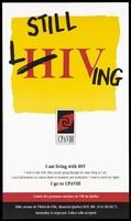 view The letter 'H' of 'HIV' crossed out and 'L' inserted to read 'Living'; advertisement by the Comité des personnes atteintes du VIH du Québec. Colour lithograph.